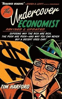 bokomslag The Undercover Economist, Revised and Updated Edition