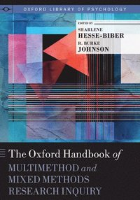 bokomslag The Oxford Handbook of Multimethod and Mixed Methods Research Inquiry