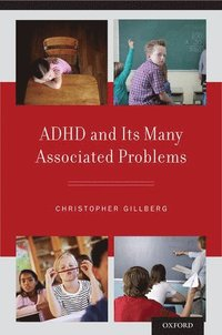 bokomslag ADHD and Its Many Associated Problems