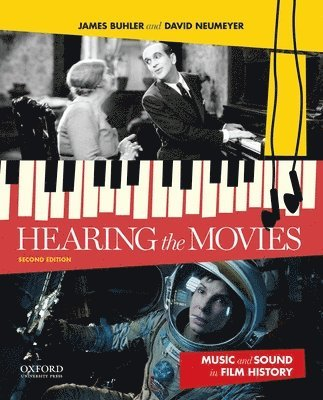 bokomslag Hearing the Movies: Music and Sound in Film History