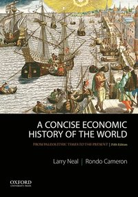bokomslag Concise economic history of the world - from paleolithic times to the prese