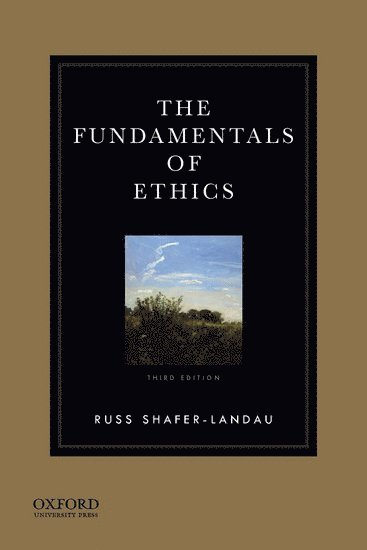 bokomslag The Fundamentals of Ethics