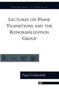 bokomslag Lectures On Phase Transitions And The Renormalization Group