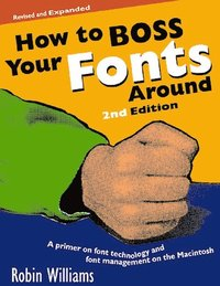 bokomslag How to Boss Your Fonts Around