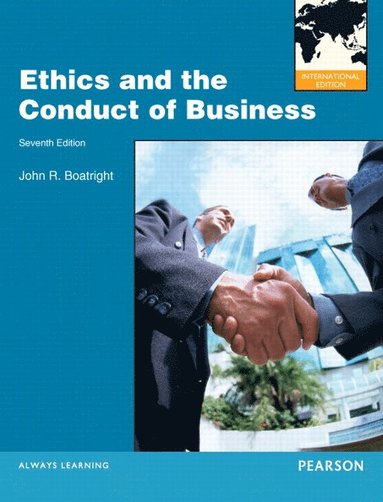 bokomslag Ethics and the Conduct of Business