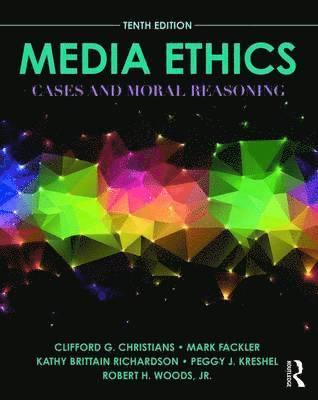 bokomslag Media Ethics: Cases and Moral Reasoning