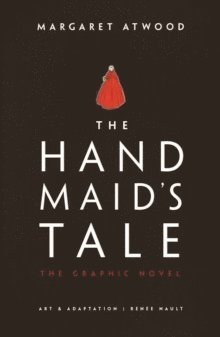 bokomslag The Handmaid's Tale (The Graphic Novel)