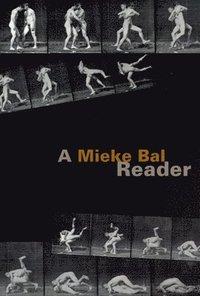 bokomslag A Mieke Bal Reader