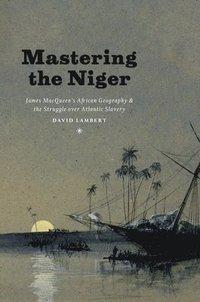 bokomslag Mastering the Niger