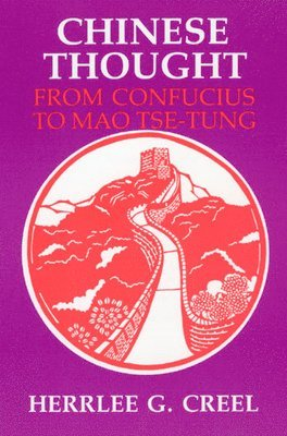 bokomslag Chinese Thought from Confucius to Mao Tse-Tung