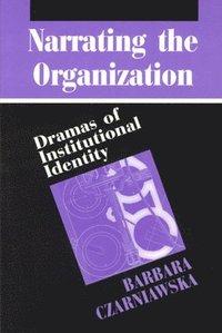 bokomslag Narrating the Organization