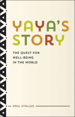 bokomslag Yaya's Story: The Quest for Well-Being in the World