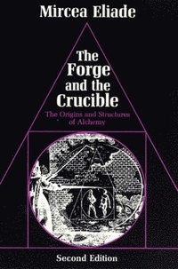 bokomslag The Forge and the Crucible