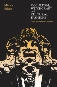 bokomslag Occultism, Witchcraft, and Cultural Fashions