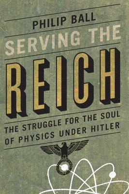bokomslag Serving the Reich