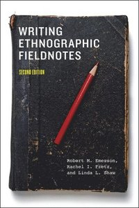 bokomslag Writing Ethnographic Fieldnotes