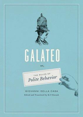 bokomslag Galateo - or, the rules of polite behavior