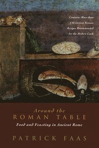 bokomslag Around the Roman Table