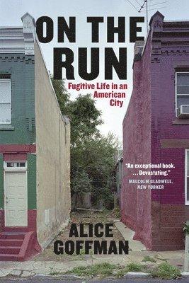 bokomslag On the Run: Fugitive Life in an American City