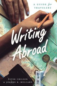 bokomslag Writing abroad - a guide for travelers