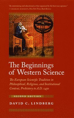 bokomslag Beginnings of western science - the european scientific tradition in philos