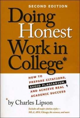 Doing Honest Work in College 1