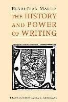bokomslag The History and Power of Writing
