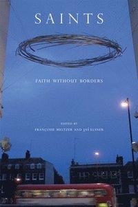 bokomslag Saints: Faith Without Borders