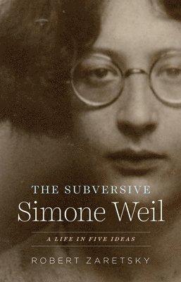 bokomslag The Subversive Simone Weil