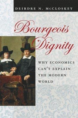 bokomslag Bourgeois Dignity