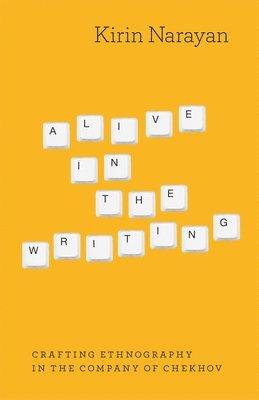 bokomslag Alive in the Writing