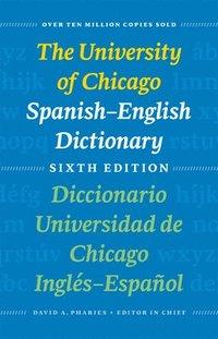 bokomslag The University of Chicago Spanish-English Dictionary: Diccionario Universidad De Chicago Ingles-Espanol