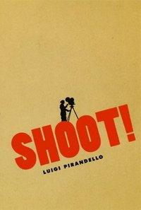 bokomslag Shoot!