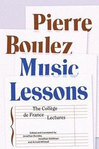 bokomslag Music Lessons: The Collège de France Lectures