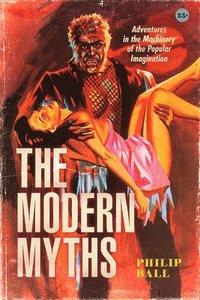 bokomslag The Modern Myths