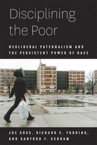 bokomslag Disciplining the Poor