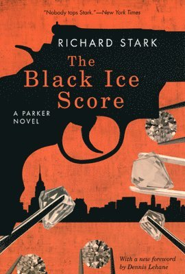 bokomslag The Black Ice Score - A Parker Novel