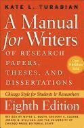 bokomslag A Manual for Writers of Research Papers, Theses, and Dissertations: Chicago Style for Students and Researchers