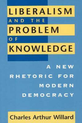 bokomslag Liberalism and the Problem of Knowledge