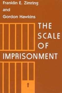 bokomslag The Scale of Imprisonment