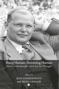 bokomslag Being Human, Becoming Human