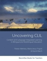 bokomslag Uncovering CLIL: Content and Language Integrated Learning and Multilingual Education