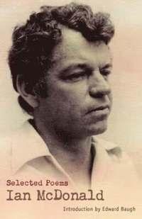 bokomslag Macmillan Caribbean Writers: Selected Poems Ian McDonald