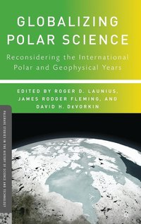 bokomslag Globalizing Polar Science