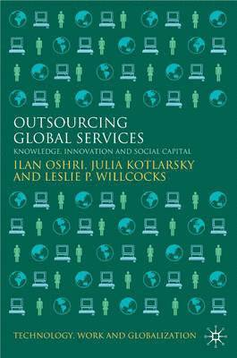 bokomslag Outsourcing Global Services: Knowledge, Innovation and Social Capital