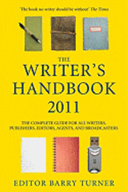 bokomslag The writer's handbook : the complete guide for all writers, publ
