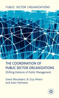 bokomslag The Coordination of Public Sector Organizations