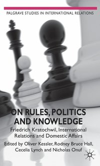 bokomslag On Rules, Politics and Knowledge