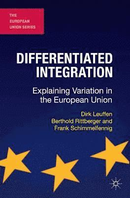bokomslag Differentiated Integration: Explaining Variation in the European Union