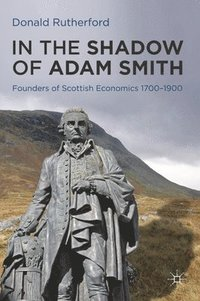 bokomslag In the Shadow of Adam Smith